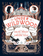 Under Wildwood - Carson Ellis