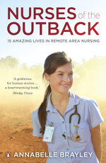 Nurses of the Outback - Annabelle Brayley