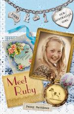 Our Australian Girl : Meet Ruby (Book 1) - Penny Matthews