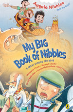 My Big Book of Nibbles : Five Great Stories for Boys - Sherryl Clark