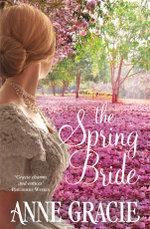 The Spring Bride - Anne Gracie
