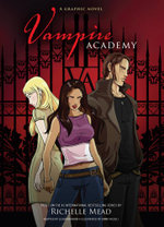 Vampire Academy Graphic Novel Book 1 - Richelle Mead