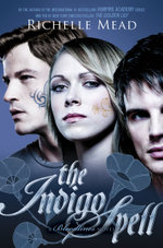 Indigo Spell : Bloodlines Series: Book 3 - Richelle Mead