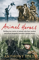 Animal Heroes - Anthony Hill