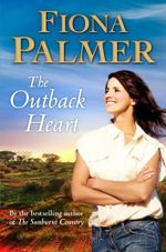 The Outback Heart - Fiona Palmer