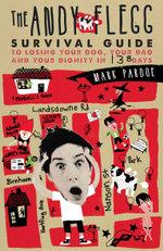 The Andy Flegg Survival Guide - Mark Pardoe