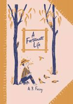 A Fortunate Life : Australian Children's Classics - A B Facey