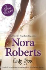 Only You - Nora Roberts