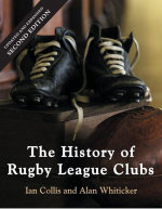 History of Rugby League Clubs, 2nd Edition - Ian Collis