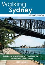 Walking Sydney : Second Edition - Jeff Toghill