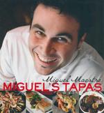 Miguel's Tapas : a la Maestre - Miguel Maestre