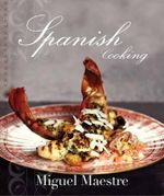 Spanish Cooking - Maestre Miguel