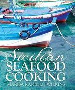 Sicilian Seafood Cookbook - Marisa Raniolo Wilkins