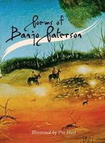 Poems of Banjo Paterson : Illustrated by Pro Hart - Banjo Paterson