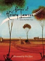 Poems of Henry Lawson : Illustrated by Pro Hart - Henry Lawson