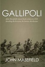 Gallipoli - John Masefield