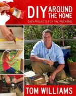 DIY Around the Home - Tom Williams