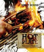 Hot Plate : Asian-inspired Barbecue - New Holland Publishers Ltd