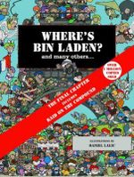 Where's Bin Laden? : and Many Others... - Daniel Lalic