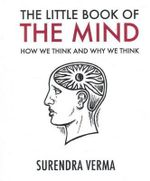 The Little Book of the Mind - Surendra Verma