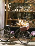 Losing it in France : Les Secrets of the French Diet - Sally Asher