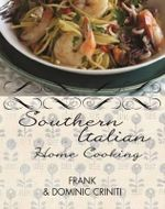 Southern Italian Cooking - Frank Criniti