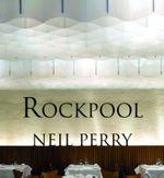 Rockpool - Neil Perry