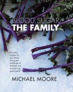 Blood Sugar : The Family - Moore Michael