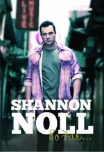 Shannon Noll : So Far - Shannon Noll