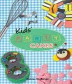 Kids' Party Cakes - Diane Hockings