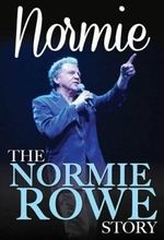 Normie : The Normie Rowe Story - Normie Rowe