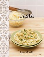 Pasta : The Funky Cookbook Series - Rosa Morelli