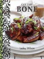 Off the Bone - Lesley Wilson