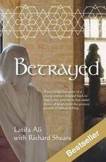 Betrayed - Ali Latifa