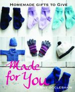 Made for You : Homemade Gifts to Give - Jenny Occleshaw