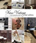 New Vintage : The Homemade Home : Beautiful Interiors and How-to Projects - Than Scoon