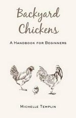Backyard chickens - Michelle Templin