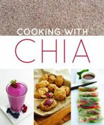 Cooking with Chia - Nicky Arthur