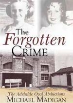 Forgotten Crime The - Madigan Michael