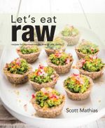 Let's Eat Raw - Scott Mathias