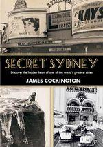 Secret Sydney - James Cockington