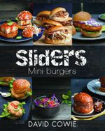Sliders : Mini Burgers - David Cowie