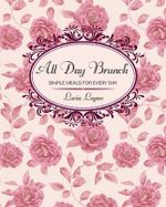 All Day Brunch - Lucia Logan