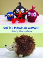 Knitted Miniatures - Jenny Occleshaw