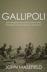 Gallipoli - Masefield John