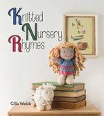 Knitted Nursery Rhymes - Cilla Webb