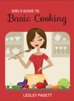 Girls Guide To Basic Cooking A - Pagett Lesley