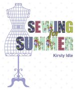 Sewing for Summer - Kristy Chan