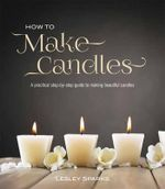 How to Make Candles - Lesley Sparks