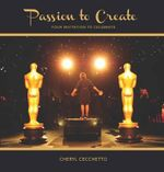 Passion to Create - Cheryl Cecchetto